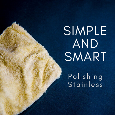 Simple and Smart Polishing Stainless